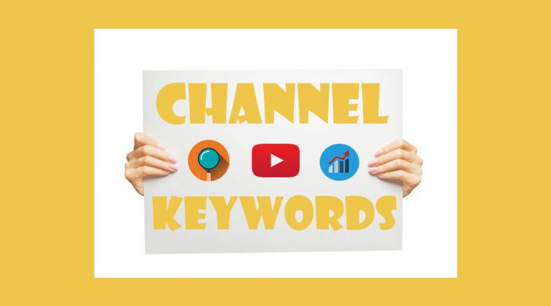 what is channel keywords in youtube